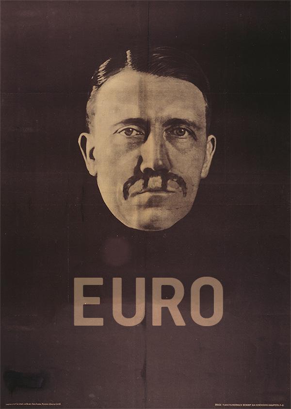 Ādolfs Hitlers. Eiro propograndas plakāts.