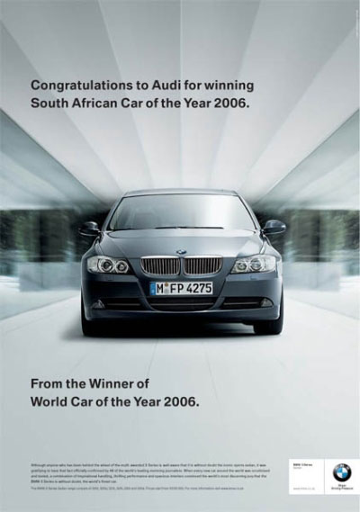 BMW. Congratulations to Audi for winning South African Car of the Year 2006. From the winner of the World car of the year 2006