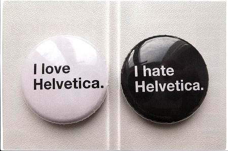 I love Helvetica. I hate Helvetica. Pins from <span class=