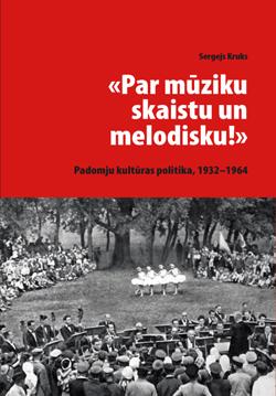 Sergejs Kruks—Par mūziku skaistu un melodisku!
