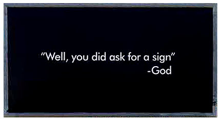 you-did-ask-sign-2007.jpg